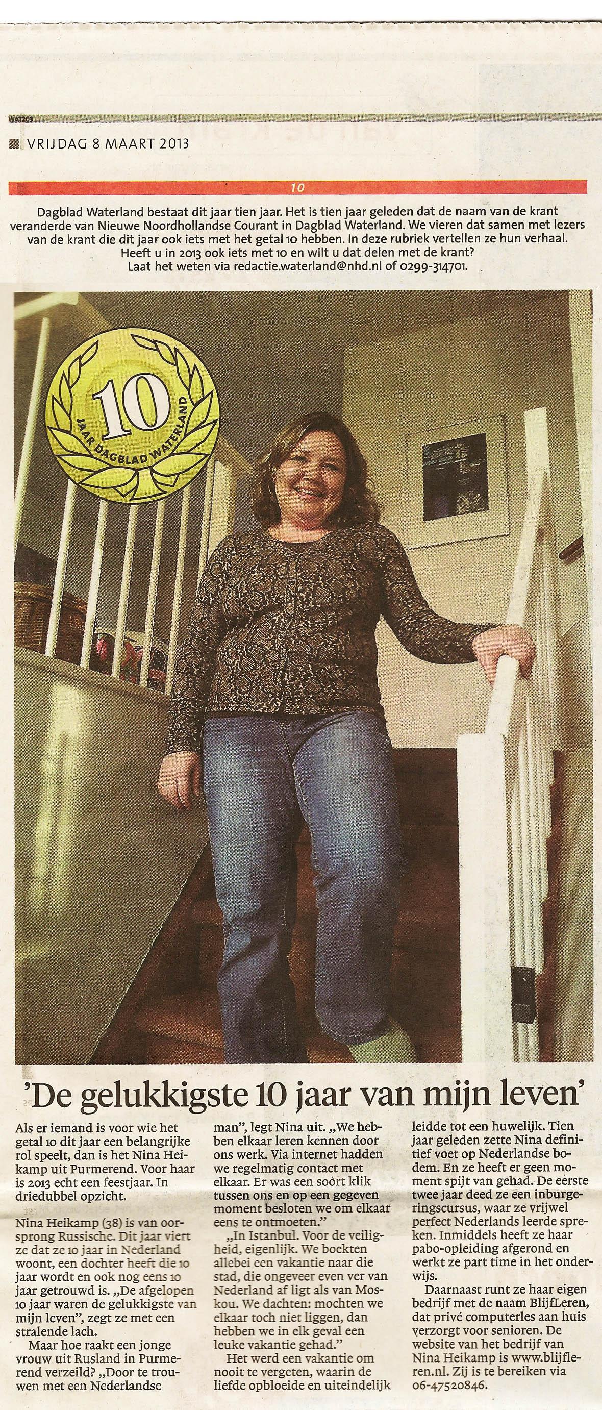 Nina, eigenares van BlijfLeren, in het Noord Hollands Dagblad van 8 maart 2013